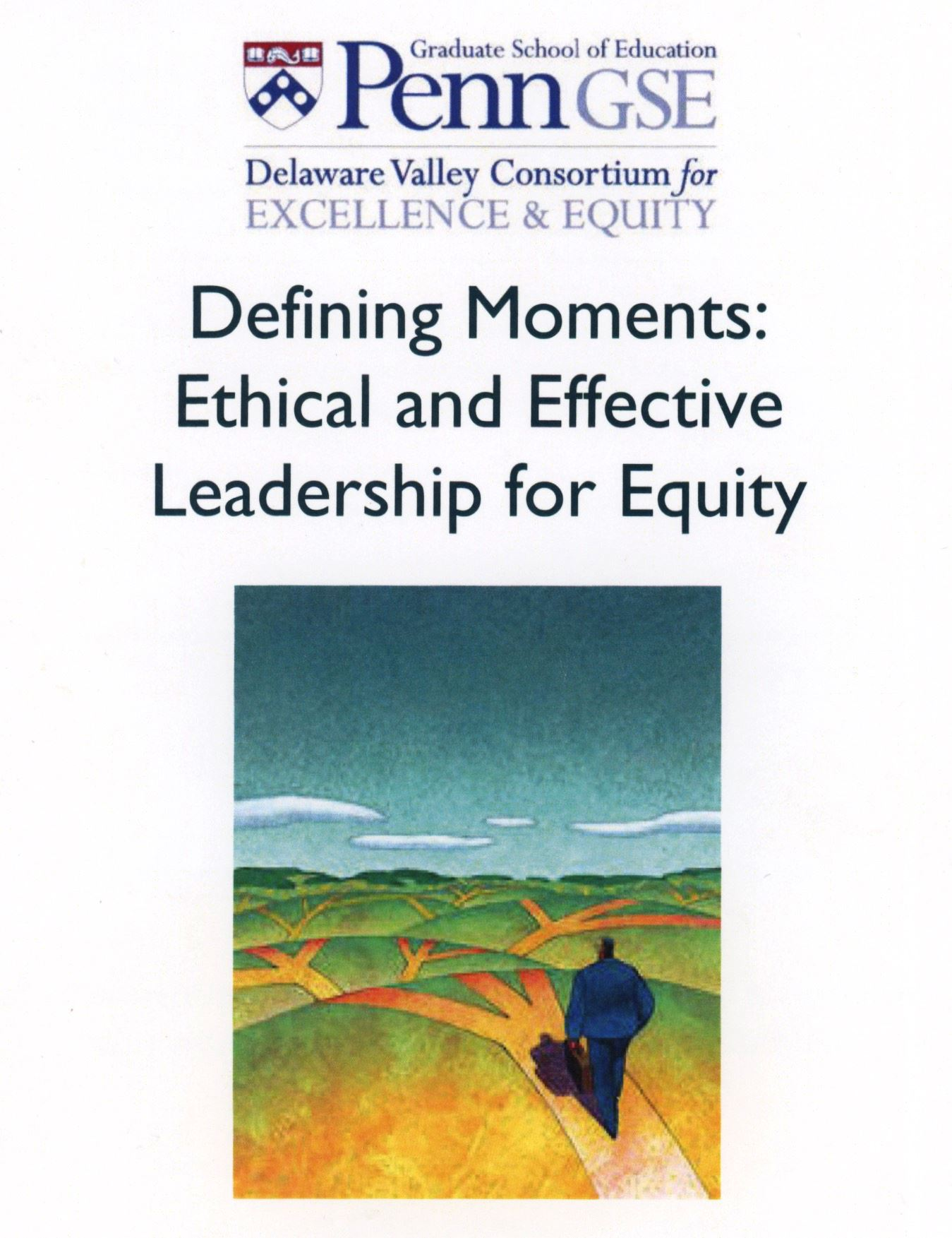 Defining Moments: Ethical and Effective Leadership for Equity